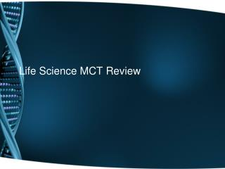 Life Science MCT Review