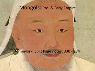 Mongols:  Pre- & Early Empire