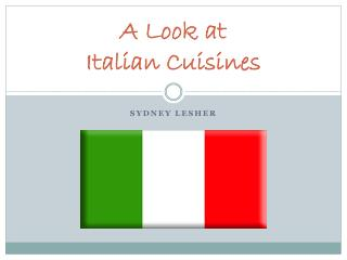 A Look at Italian Cuisines