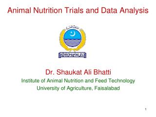 Animal Nutrition Trials and Data Analysis