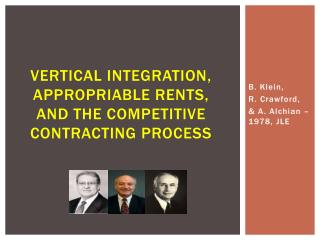 Vertical Integration, Appropriable Rents,           and  The Competitive Contracting Process