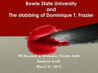 PR Research & Strategies, Florida A&M Roderick Smith March 27, 2012