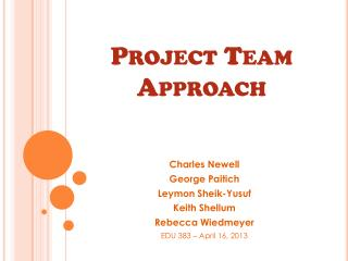 Project Team Approach