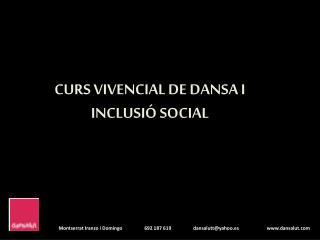 CURS VIVENCIAL DE DANSA I INCLUSIÓ SOCIAL
