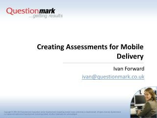 Creating Assessments for Mobile Delivery