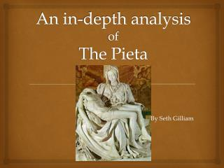 An in-depth analysis  of The Pieta