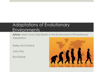 Adaptations of Evolutionary Environments