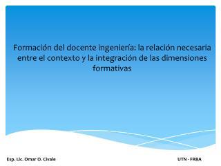 Esp. Lic. Omar O.  Civale
