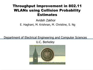 Throughput Improvement in 802.11 WLANs using Collision Probability Estimates