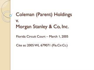 Coleman Parent Holdings v. Morgan Stanley  Co, Inc.