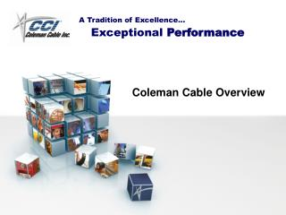 Coleman Cable Overview