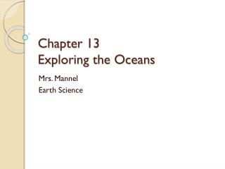 Chapter 13 Exploring the Oceans