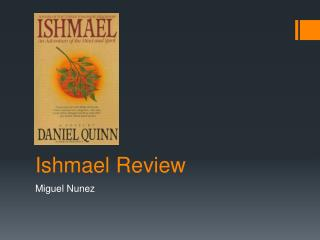 Ishmael Review