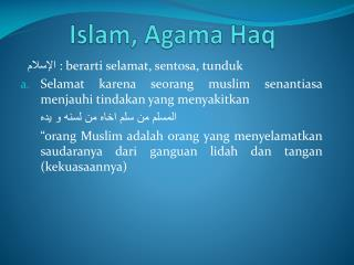 Islam, Agama  Haq