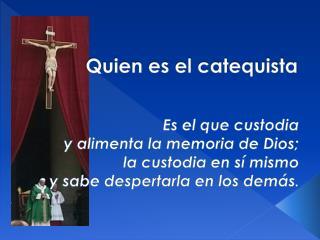 Quien es el catequista