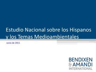 Estudio Nacional sobre los Hispanos y los Temas Medioambientales