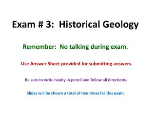 Exam # 3:  Historical Geology