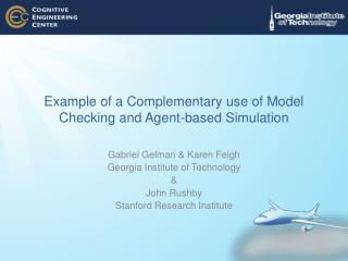 Example of a Complementary use of Model Checking and Agent-based Simulation