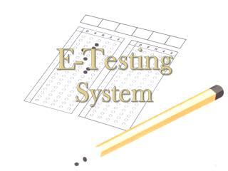 E-Testing  System