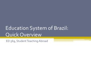 Education System of Brazil: Quick Overview