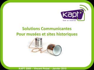 Solutions Communicantes  Pour musées et sites historiques