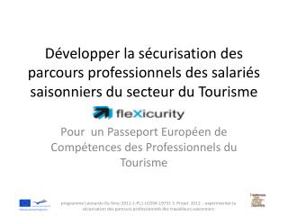 Pour  un Passeport  E uropéen de Compétences des  P rofessionnels du Tourisme