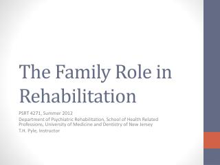 The Family Role in Rehabilitation