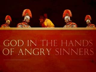 God in the  Hands  of  Angry  S inners !