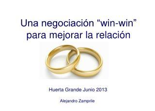 """Una negociación """" win-win """" para mejorar la relación"""