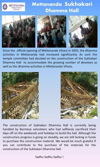 Mettananda Sukhakari Dhamma  Hall