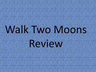 Walk Two Moons Review