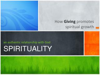 an authentic relationship with God SPIRITUALITY