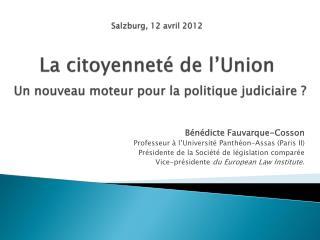 Bénédicte Fauvarque-Cosson Professeur à l'Université Panthéon-Assas (Paris II)
