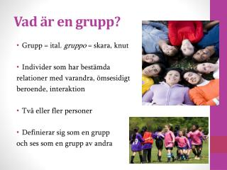 Vad är en grupp?