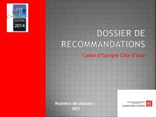 DOSSIER DE Recommandations