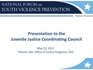 Presentation to the  Juvenile Justice Coordinating Council