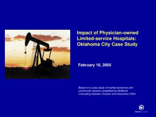 Impact of Physician-owned  Limited-service Hospitals: Oklahoma City Case Study