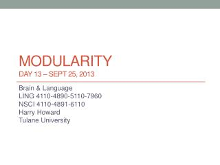 Modularity DAY 13 – Sept 25, 2013