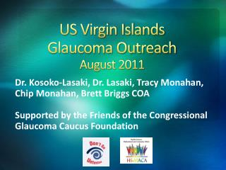 US Virgin Islands  Glaucoma Outreach August 2011