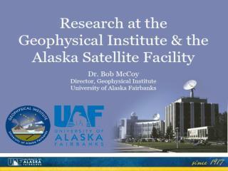 Alaska: An Exciting Natural Laboratory