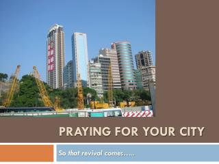 Praying for your city