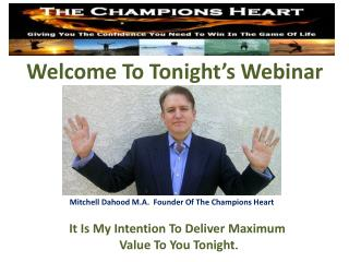 Welcome To Tonight�s Webinar