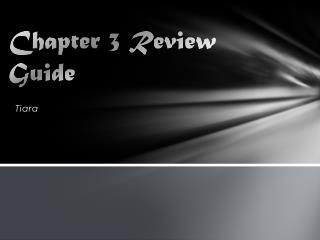 Chapter 3 Review Guide