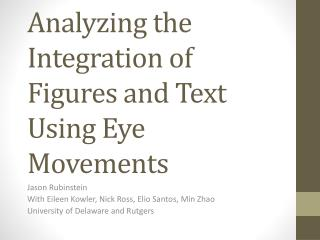 Analyzing the Integration of Figures and Text Using Eye Movements