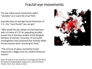 Fractal eye movements