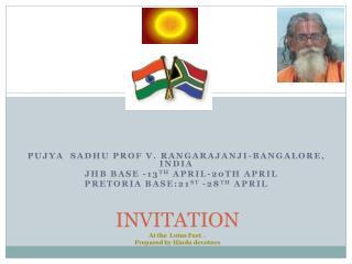 INVITATION At the  Lotus Feet ... Prepared by Hindu devotees
