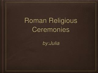 Roman Religious Ceremonies