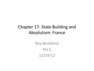 Chapter 17- State Building and Absolutism: France