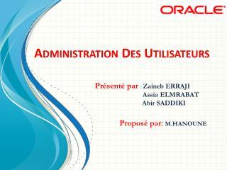 Administration Des Utilisateurs