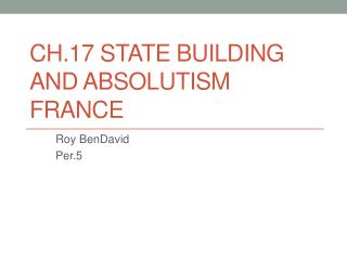 Ch.17 State building and absolutism France
